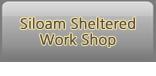 Siloam Sheltered Work Shop